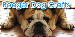 Booger Dog Crafts