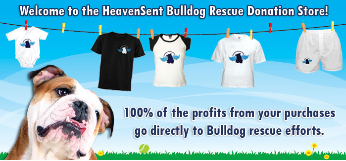 Heavensent Bulldog Rescue Donation Store